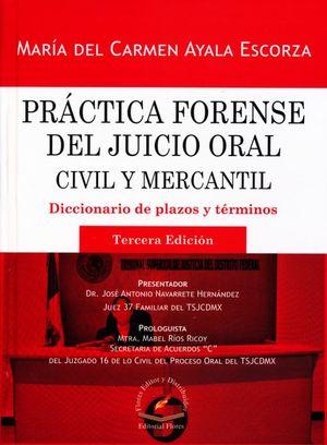 Práctica forense del juicio oral civil y mercantil. Diccionario de plazos y términos / 3 ed. / pd.