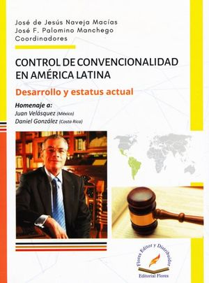 Control de la convencionalidad en América Latina. Desarrollo y estatus actual