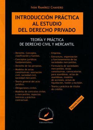 Introducción práctica al estudio del derecho privado. Teoría y práctica de derecho civil y mercantil / pd.