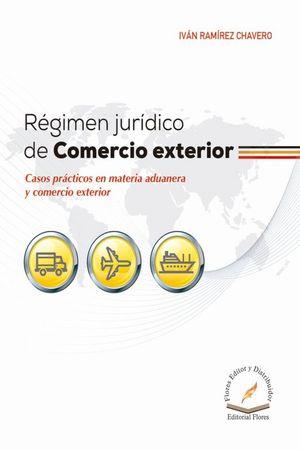 Régimen jurídico de comercio exterior