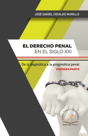 Derecho Penal en el siglo XXI