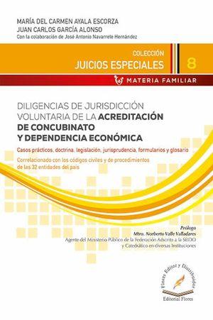 Diligencias de jurisdicción voluntaria de la acreditación de concubinato y depedencia económica