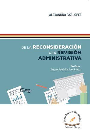 De la reconsideración a la revisión administrativa