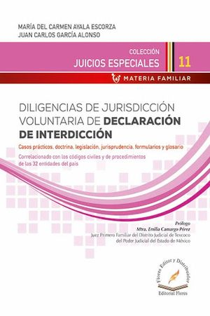Diligencias de jurisdicción voluntaria de declaración de interdicción