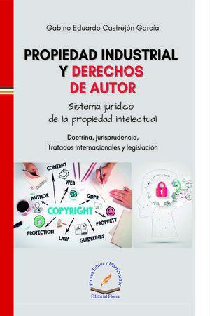 Propiedad industrial y derechos de autor