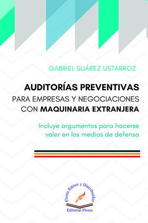 Auditorías preventivas para empresas y negociaciones con maquinaria extranjera