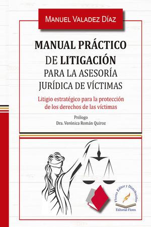 Manual práctico de litigación para la asesoría jurídica de víctimas / pd.