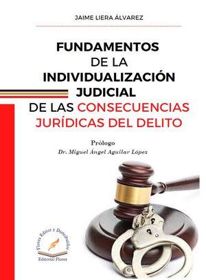 Fundamentos de la individualización judicial de las concecuencias jurídicas del delito