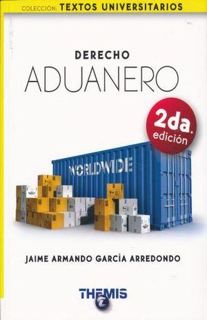 Derecho Aduanero / 2 ed.