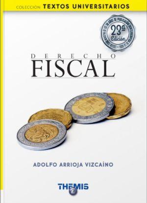 Derecho Fiscal / 23 ed.