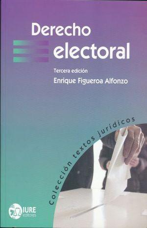 DERECHO ELECTORAL / 3 ED.