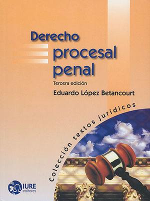 Derecho procesal penal / 3 ed.