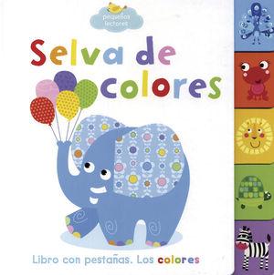 Selva de colores / Early Birds (Libro con pestañas) / pd.