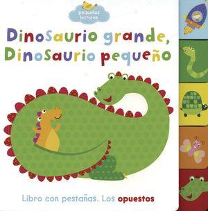 Dinosaurio grande, dinosaurio pequeño / pd.
