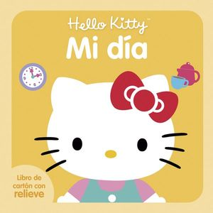 Hello Kitty. Mi día / pd.