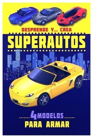 Superautos. Desprende y crea / pd.
