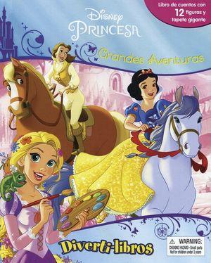 Divertilibros. Disney princesa grandes aventuras / pd.