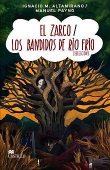 ZARCO, EL / LOS BANDIDOS DEL RIO FRIO (SELECCION)