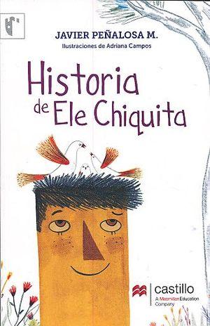 HISTORIAS DE ELE CHIQUITA