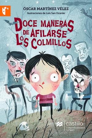 DOCE MANERAS DE AFILARSE LOS COLMILLOS