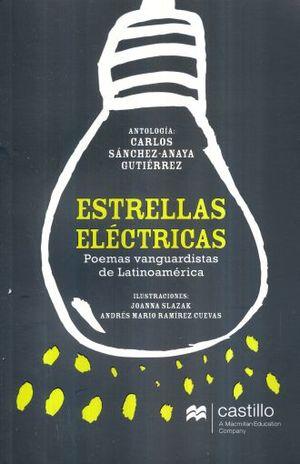 ESTRELLAS ELECTRICAS. POEMAS VANGUARDISTAS DE LATINOAMERICA