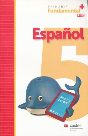 ESPAÑOL 5 SERIE FUNDAMENTAL PLUS PRIMARIA / 2 ED.
