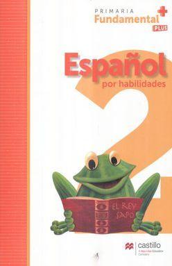 ESPAÑOL 2 SERIE FUNDAMENTAL PLUS PRIMARIA / 2 ED