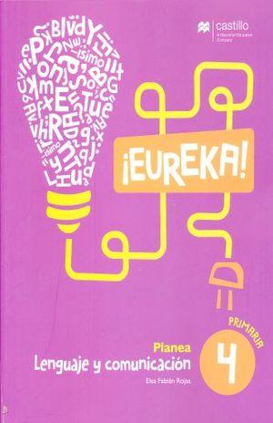 EUREKA LENGUAJE Y COMUNICACION 4 SERIE PLANEA PRIMARIA
