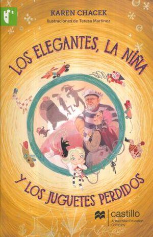 ELEGANTES LA NIÑA Y LOS JUGUETES PERDIDOS, LOS
