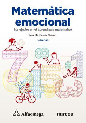 Matemática emocional. Los afectos en el aprendizaje matemático