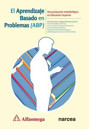 El aprendizaje basado en problemas. Una propuesta metodológica en Educación Superior