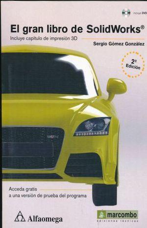 GRAN LIBRO DE SOLIDWORKS, EL / 2 ED. (INCLUYE CD)