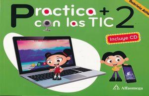 PRACTICA + CON LAS TIC 2. PRIMARIA (INCLUYE CD)