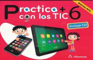 PRACTICA + CON LAS TIC 6. PRIMARIA (INCLUYE CD)