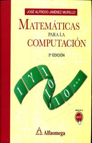 MATEMATICAS PARA LA COMPUTACION / 3 ED.
