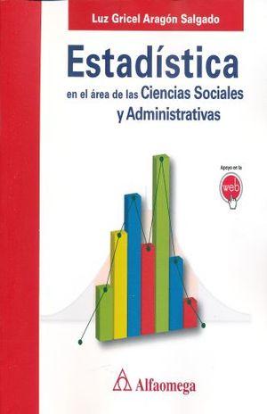 ESTADISTICA EN EL AREA DE LAS CIENCIAS SOCIALES Y ADMINISTRATIVAS