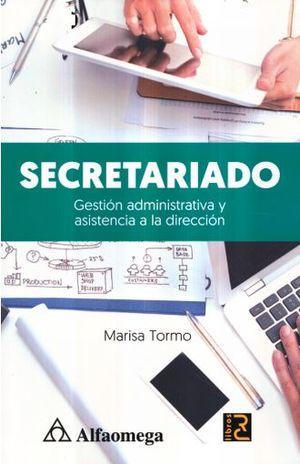 SECRETARIADO. GESTION ADMINISTRATIVA Y ASISTENCIA A LA DIRECCION