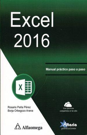 EXCEL 2016. MANUAL PRACTICO PASO A PASO