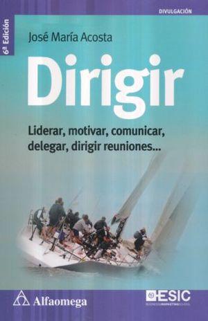 DIRIGIR / 6 ED.