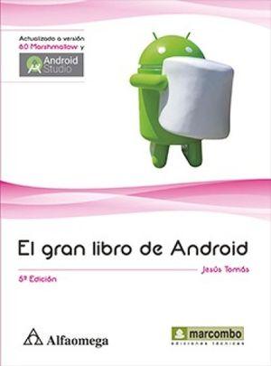 GRAN LIBRO DE ANDROID, EL / 5 ED.