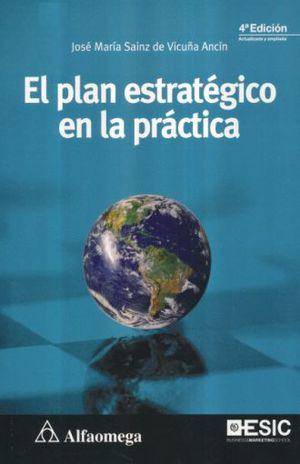 PLAN ESTRATEGICO EN LA PRACTICA, EL / 4 ED.