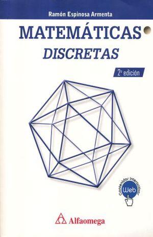MATEMATICAS DISCRETAS / 2 ED.