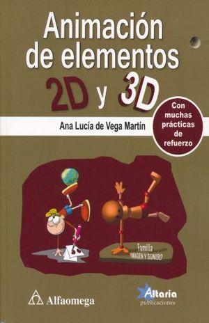 ANIMACION DE ELEMENTOS 2D Y 3D