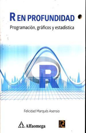 R EN PROFUNDIDAD. PROGRAMACION GRAFICOS Y ESTADISTICA