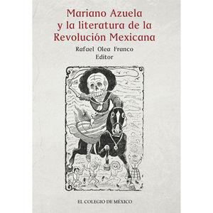 MARIANO AZUELA Y LA LITERATURA DE LA REVOLUCION MEXICANA