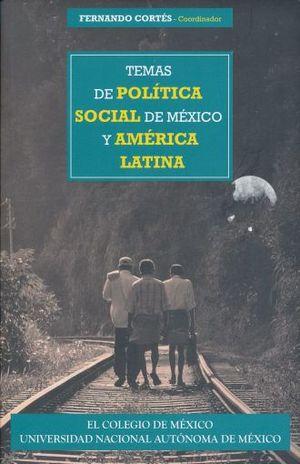TEMAS DE POLITICA SOCIAL DE MEXICO Y AMERICA LATINA