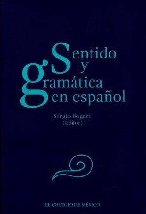 SENTIDO Y GRAMATICA EN ESPAÑOL