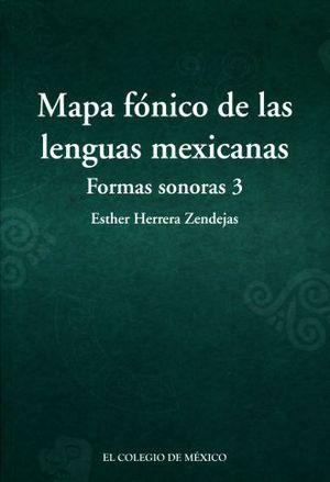 MAPA FONICO DE LAS LENGUAS MEXICANAS. FORMAS SONORAS 3