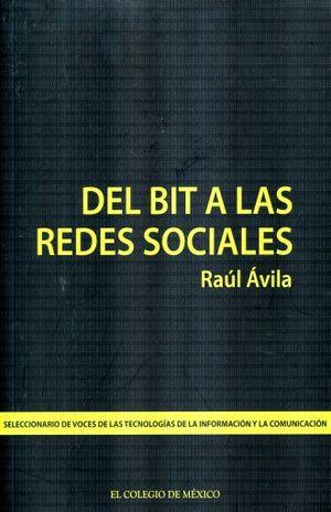 DEL BIT A LAS REDES SOCIALES