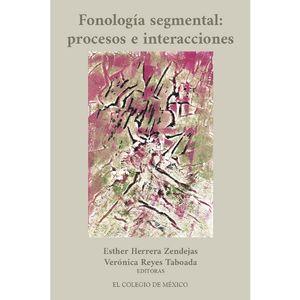 FONOLOGIA SEGMENTAL. PROCESOS E INTERACCIONES